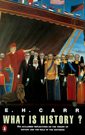 What is History? de E. H. Carr