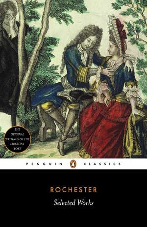 Selected Works de Earl of Rochester