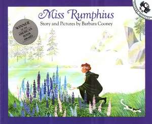 Miss Rumphius:  Story and Pictures de Barbara Cooney