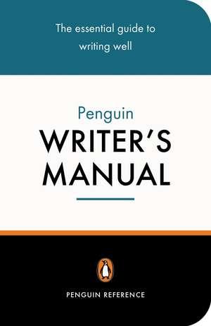 The Penguin Writer's Manual de Martin Manser
