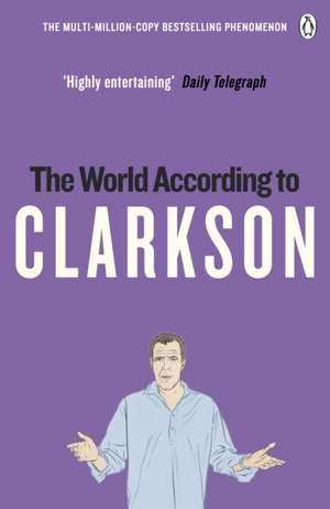 The World According to Clarkson: The World According to Clarkson Volume 1 de Jeremy Clarkson