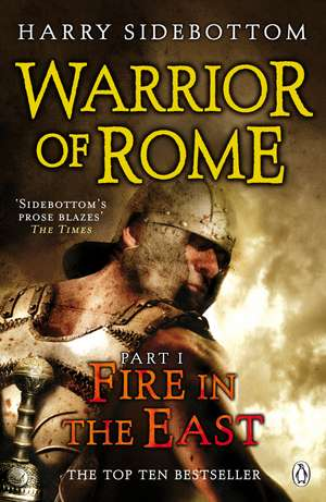 Warrior of Rome I: Fire in the East