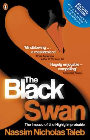 The Black Swan: The Impact of the Highly Improbable de Nassim Nicholas Taleb
