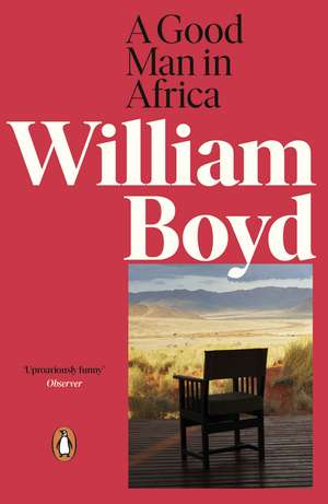 A Good Man in Africa de William Boyd