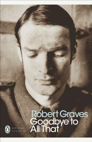 Goodbye to All That de Robert Graves