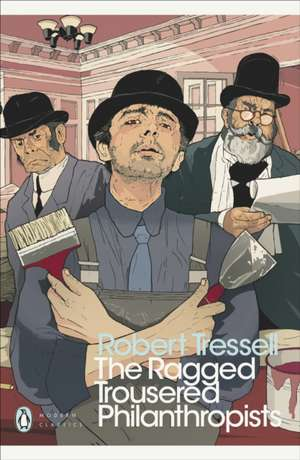 The Ragged Trousered Philanthropists de Robert Tressell
