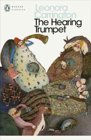 The Hearing Trumpet de Leonora Carrington