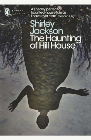The Haunting of Hill House de Shirley Jackson