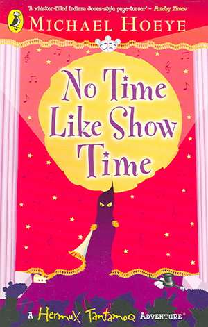 NO TIME LIKE SHOW TIME de  Michael Hoeye