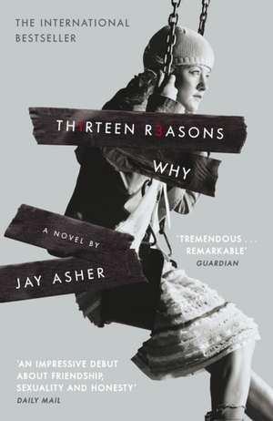 Thirteen Reasons Why de Jay Asher