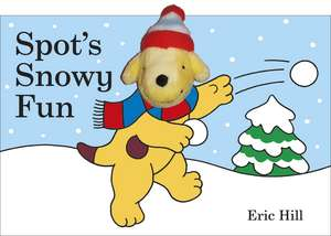 Spot's Snowy Fun Finger Puppet Book