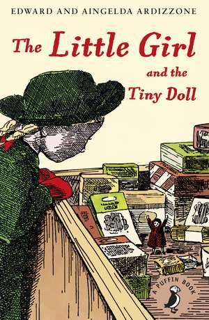 The Little Girl and the Tiny Doll de Aingelda Ardizzone