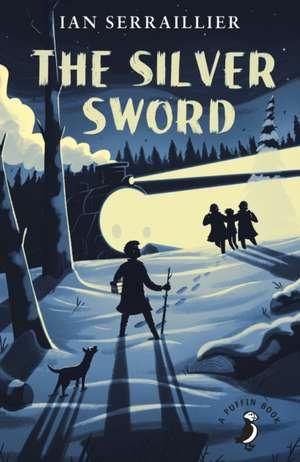 The Silver Sword de Ian Serraillier