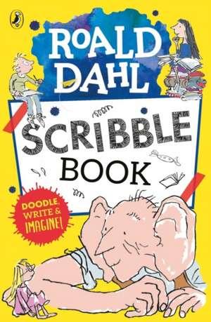 Roald Dahl Scribble Book de Roald Dahl