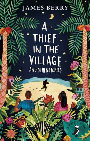 A Thief in the Village de James Berry