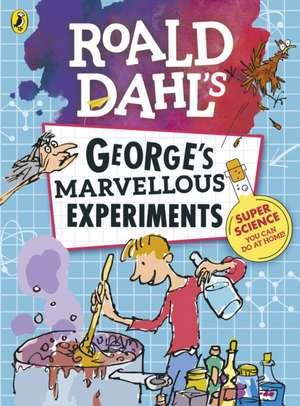 Roald Dahl: George's Marvellous Experiments de Jim Peacock