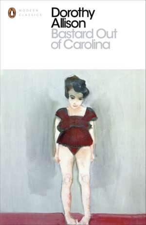 Bastard Out of Carolina de Dorothy Allison