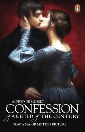The Confession of a Child of the Century de Alfred de Musset