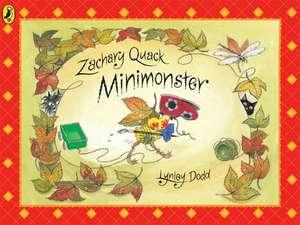 Zachary Quack Minimonster