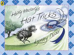 Hairy Maclary's Hat Tricks