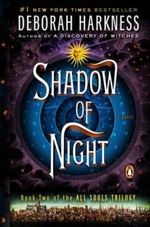 Shadow of Night de Deborah Harkness