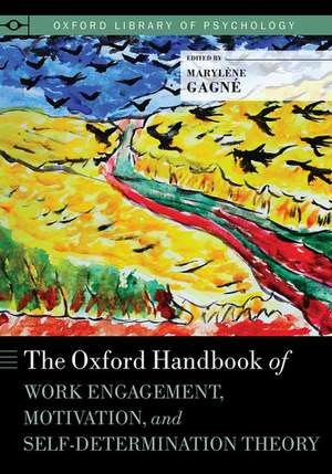 The Oxford Handbook of Work Engagement, Motivation, and Self-Determination Theory imagine