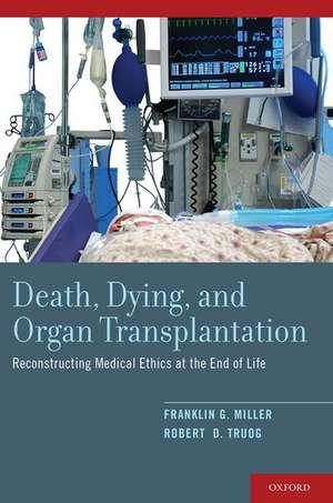 Death, Dying, and Organ Transplantation