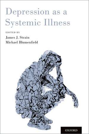 Depression as a Systemic Illness
