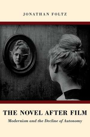 The Novel after Film
