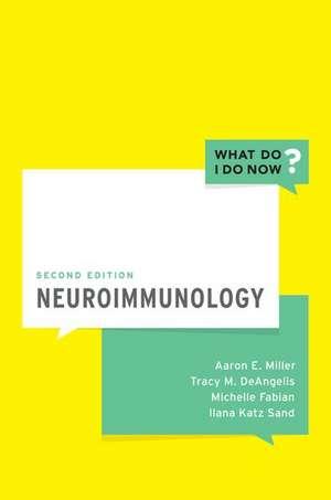 Neuroimmunology de Aaron E. Miller