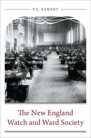 The New England Watch and Ward Society de P. C. Kemeny