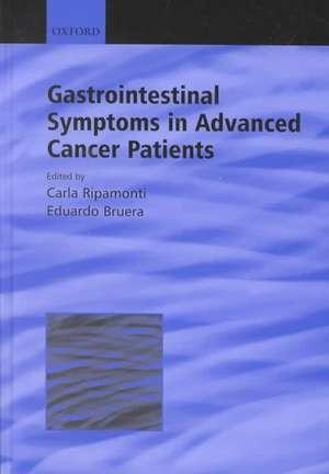 Gastrointestinal Symptoms in Advanced Cancer Patients de Carla Ripamonti