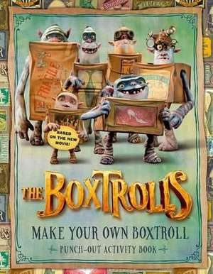 The Boxtrolls: Make Your Own Boxtroll Punch-out Activity Book
