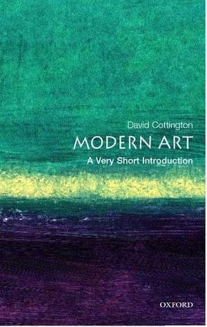 Modern Art: A Very Short Introduction de David Cottington