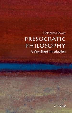 Presocratic Philosophy: A Very Short Introduction de Catherine Osborne