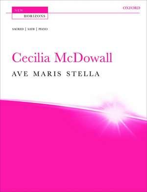 Ave maris stella de Cecilia McDowall