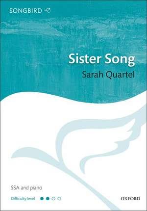 Sister Song de Sarah Quartel