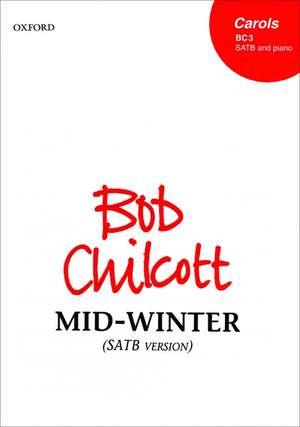 Mid-winter de Bob Chilcott