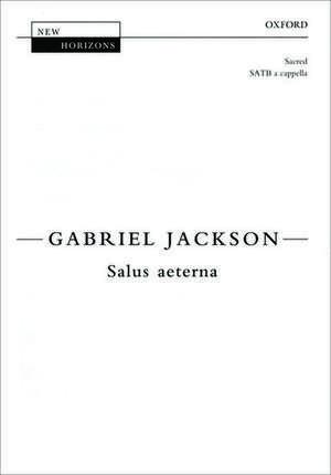 Salus aeterna de Gabriel Jackson