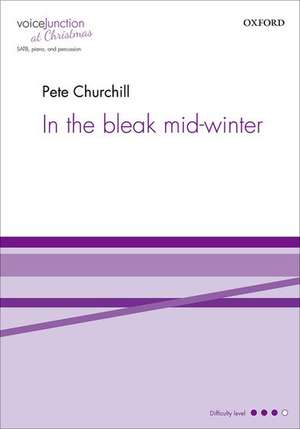 In the bleak mid-winter de Pete Churchill