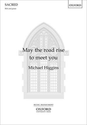 May the road rise to meet you de Michael Higgins