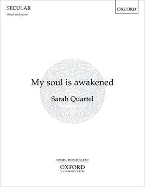 My soul is awakened de Sarah Quartel