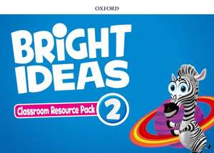 Bright Ideas: Level 2: Classroom Resource Pack: Inspire curiosity, inspire achievement.