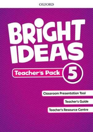 Bright Ideas: Level 5: Teacher's Pack: Inspire curiosity, inspire achievement.