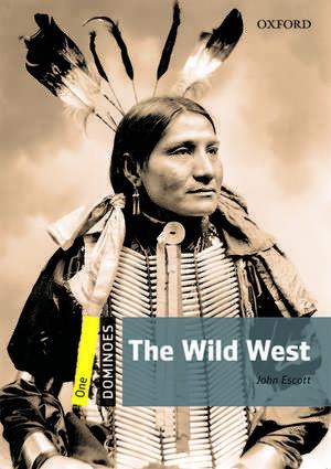 Dominoes: One: The Wild West de John Escott