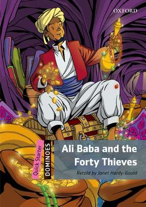 Dominoes: Quick Starter: Ali Baba and the Forty Thieves
