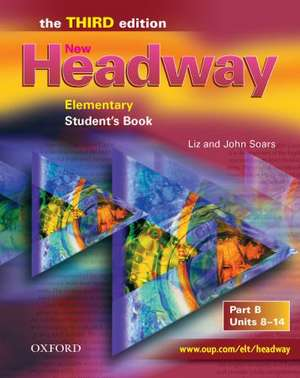 New headway elem third ed sb b