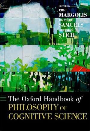 The Oxford Handbook of Philosophy of Cognitive Science de Eric Margolis