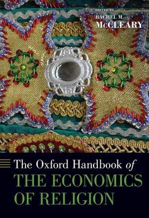 The Oxford Handbook of the Economics of Religion de Rachel M. McCleary