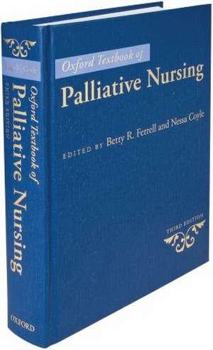 Oxford Textbook of Palliative Nursing de Betty R. Ferrell